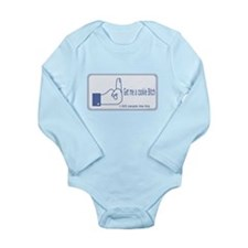 get me a cookie bitch Long Sleeve Infant Bodysuit