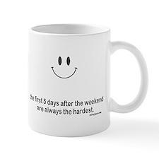first 5 days Mug