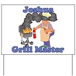 Grill Master Joshua Yard Sign