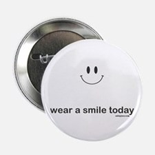 """wear a smile today 2.25"""" Button"""
