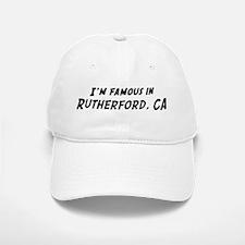 Famous in Rutherford Baseball Baseball Cap