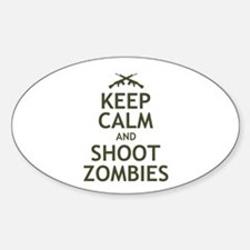 Keep Calm and Shoot Zombies Sticker (Oval)