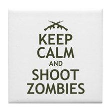 Keep Calm and Shoot Zombies Tile Coaster