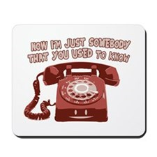Used To Know Mousepad