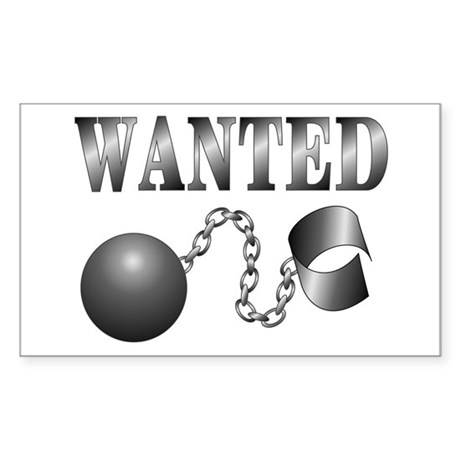 Ball And Chain WANTED! Rectangle Sticker