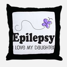 Epilepsy I Love My Daughter Throw Pillow
