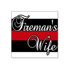 "Fireman Wife Square Sticker 3"" x 3"""