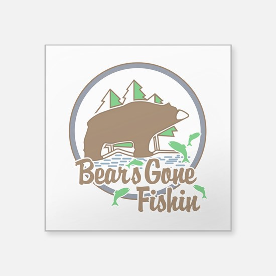 "Bear's Gone Fishin' Square Sticker 3"" x 3"""