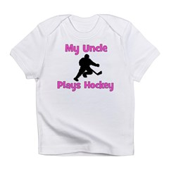 My Uncle Plays Hockey (in pink) Infant T-Shirt