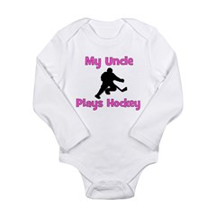 My Uncle Plays Hockey (in pink) Long Sleeve Infant