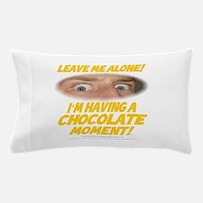 LeaveMeAloneChoc0002 Pillow Case