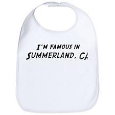 Famous in Summerland Bib