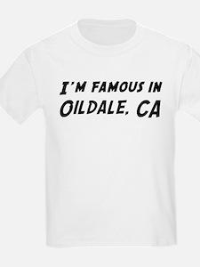 Famous in Oildale Kids T-Shirt