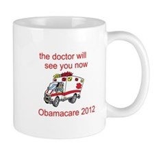 Obamacare: The Doctor Will See You Now Mug