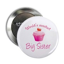 "World's sweetest big sister 2.25"" Button (100 pack"