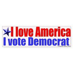 Love America Vote Democrat Bumpersticker