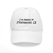 Famous in Strathmore Baseball Cap