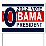 2012: Vote Obama for President Yard Sign