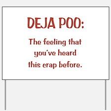 Deja Poo Yard Sign