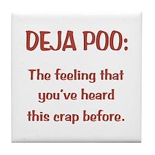 Deja Poo Tile Coaster