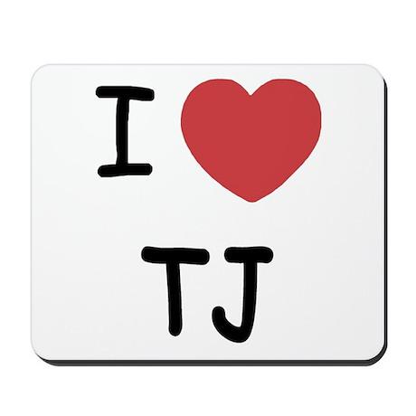 I Heart TJ Mousepad