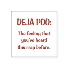 "Deja Poo Square Sticker 3"" x 3"""