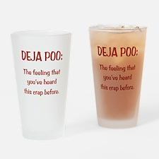 Deja Poo Drinking Glass