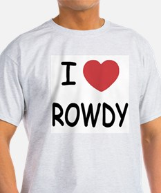 I heart ROWDY T-Shirt