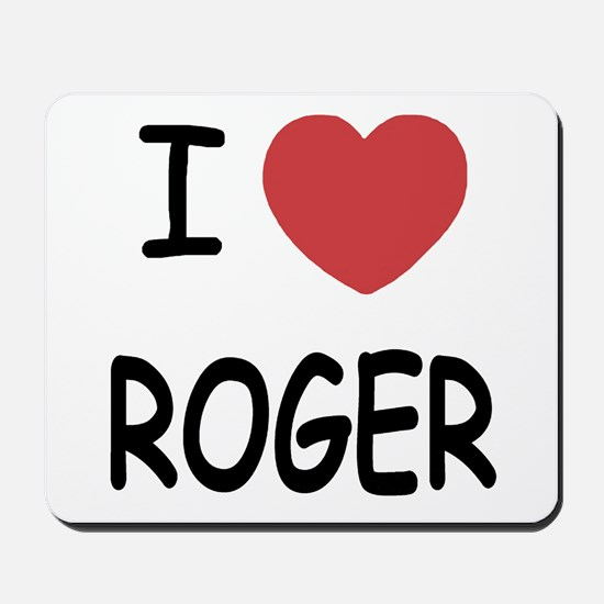 I heart ROGER Mousepad
