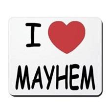 I heart mayhem Mousepad