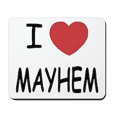 I heart mayhem Mousepad