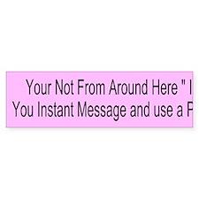 Instant Message Custom Bumper Sticker