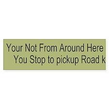 Stop to pick up Custom Bumper Sticker