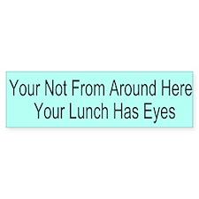 Your Lunch Custom Bumper Sticker