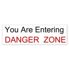 Entering Danger Zone Custom Bumper Sticker