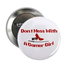 """Dont Mess With A Gamer Girl 2.25"""" Button"""