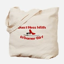 Dont Mess With A Gamer Girl Tote Bag