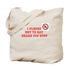 PLEDGE NOT TO EAT SHARK FIN Tote Bag