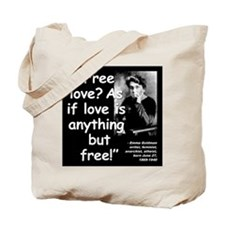 Goldman Love Quote 2 Tote Bag