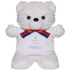 Keep Calm And Panic Teddy Bear