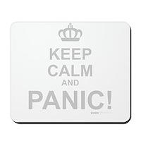 Keep Calm And Panic Mousepad