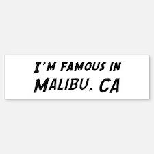 Famous in Malibu Bumper Bumper Bumper Sticker