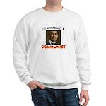 OBAMA COMMUNIST Sweatshirt