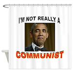 OBAMA COMMUNIST Shower Curtain