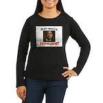 OBAMA COMMUNIST Women's Long Sleeve Dark T-Shirt