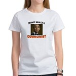 OBAMA COMMUNIST Women's T-Shirt