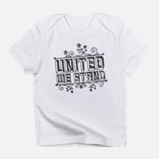 United We Stand Infant T-Shirt