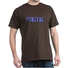 FUKITAL LT BLUE SHADOWED TEXT DARK T-Shirt