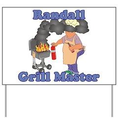 Grill Master Randall Yard Sign