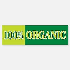 100% Organic Bumper Bumper Bumper Sticker